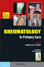 Rheumatology in Primary Care (2<sup>nd</sup> Edition)